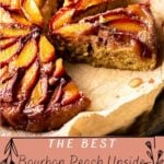 Bourbon Peach Upside-Down Cake on parchment paper and table
